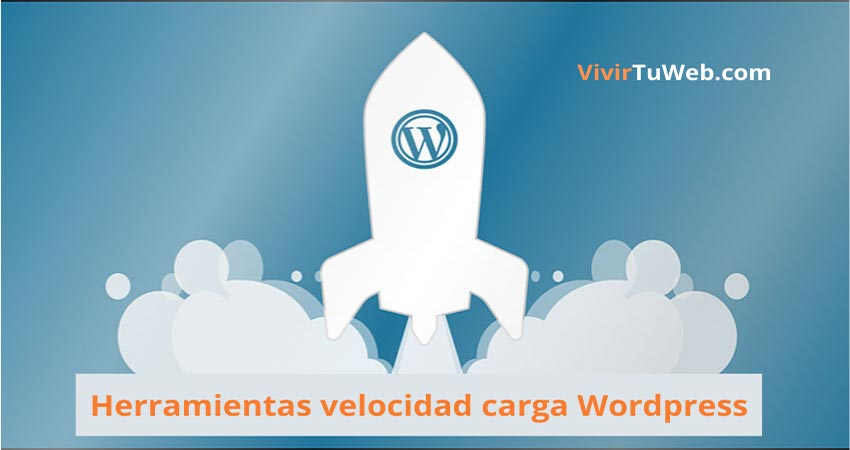 Herramientas-velocidad-carga-WordPress