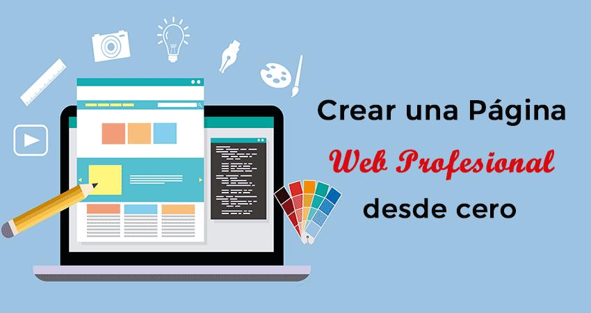 Crear una página web profesional desde cero