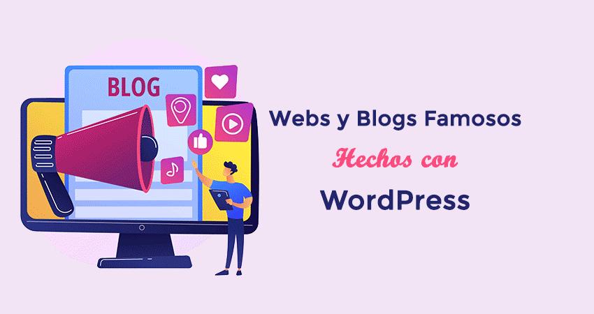 Ejemplos famosos de webs y blogs hechos con WordPress