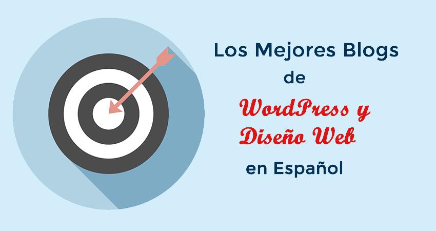 Los Mejores Blogs de WordPress y Diseño Web en Español